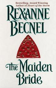Cover of: The Maiden Bride | Rexanne Becnel