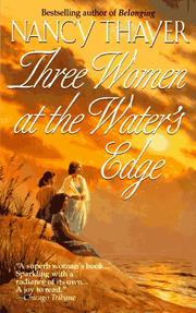 Cover of: Three Women At The Water's Edge (Three Women at the Water's Edge)