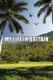 Cover of: MY LIFE IN BRITIAN | Loleta, White Davis
