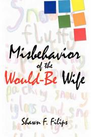 Cover of: Misbehavior of the Would-Be Wife | Shawn, F. Filips