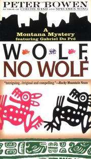 Cover of: Wolf, No Wolf (Montana Mysteries Featuring Gabriel Du Pre)