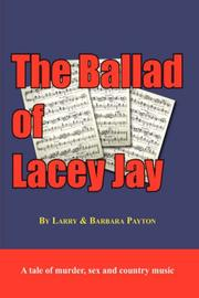 Cover of: The Ballad of Lacey Jay | Larry Payton