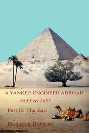 Cover of: A Yankee Engineer Abroad: Part II | Frederick Hubbard