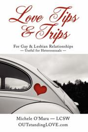Cover of: Love Tips & Trips For Gay & Lesbian Relationships | Michele O