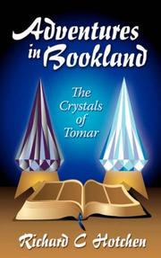Cover of: Adventures in Bookland, The Crystals of Tomar | Richard C Hotchen