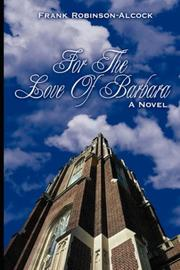 Cover of: For The Love Of Barbara | Frank Robinson-Alcock