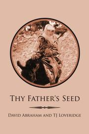 Thy Father's Seed by David Abraham, TJ Loveridge