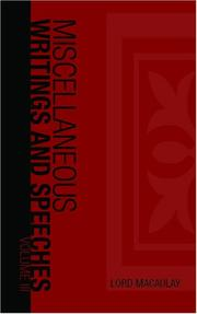 Cover of: The Miscellaneous Writings and Speeches, Volume III