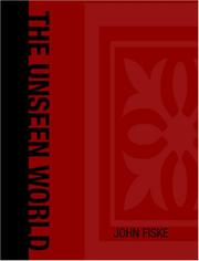 Cover of: The Unseen World (Large Print Edition) | John Fiske