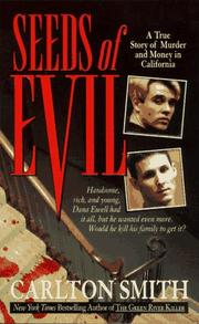 Cover of: Seeds of evil | Carlton Smith