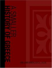 Cover of: A Smaller History Of Greece, From The Earliest Times To The Roman Conquest
