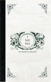 Cover of: I Say No | Wilkie Collins