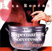 Cover of: The supermarket sorceress's sexy hexes