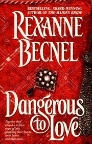 Cover of: Dangerous To Love