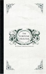 Cover of: The Fortune Hunter | David Graham Phillips