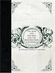 Cover of: The Rose and the Ring AND the Bedford-Row Conspiracy