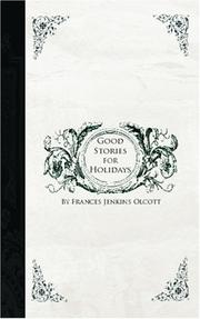 Cover of: Good Stories for Great Holidays | Frances Jenkins Olcott