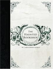 Cover of: The Haunted Bookshop (Large Print Edition) | Christopher Morley