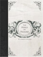 Cover of: The Perils of Pauline (Large Print Edition) | Charles Goddard