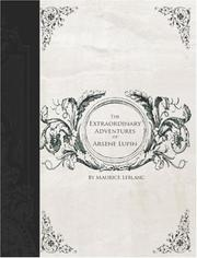 Cover of: The Extraordinary Adventures of Arsene Lupin, Gentleman-Burglar (Large Print Edition) | Maurice Leblanc