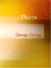 Cover of: Thyrza (Large Print Edition) | George Gissing