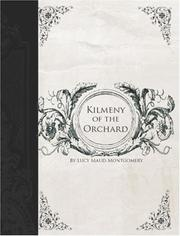 Cover of: Kilmeny of the Orchard (Large Print Edition) by L. M. Montgomery