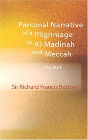 Cover of: Personal Narrative of a Pilgrimage to Al-Madinah & Meccah, Volume II