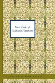 Cover of: Short Works of Nathaniel Hawthorne