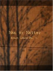 Man or Matter by Ernst Lehrs