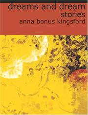 Cover of: Dreams and Dream Stories (Large Print Edition) | Anna Bonus Kingsford