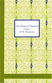 Cover of: The History of Pendennis, Volume I