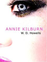 Cover of: Annie Kilburn (Large Print Edition) | W. D. Howells