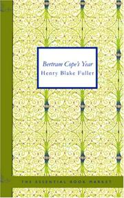 Bertram Cope's Year by Henry Blake Fuller