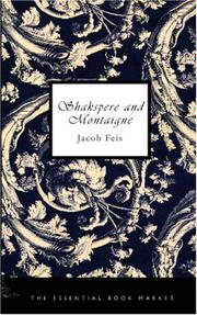 Shakspere and Montaigne by Jacob Feis