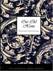 Cover of: Our Old Home (Large Print Edition) | Nathaniel Hawthorne
