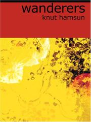Cover of: Wanderers (Large Print Edition) | Knut Hamsun