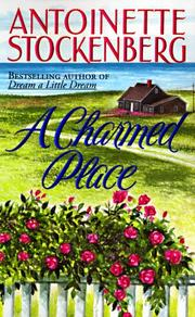 Cover of: A Charmed Place | Antoinette Stockenberg
