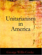 Cover of: Unitarianism in America (Large Print Edition) | George Willis Cooke