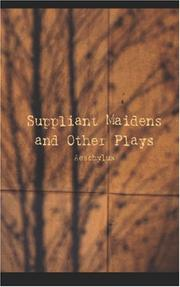 Cover of: Suppliant Maidens and Other Plays