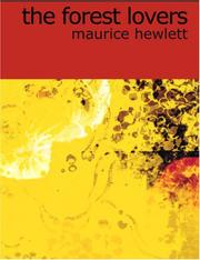 Cover of: The Forest Lovers (Large Print Edition) | Maurice Henry Hewlett