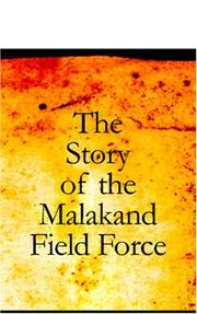 Cover of: The Story of the Malakand Field Force