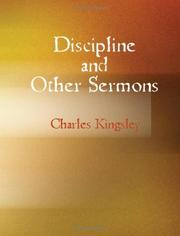 Cover of: Discipline and Other Sermons (Large Print Edition) | Charles Kingsley