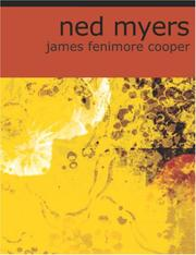 Cover of: Ned Myers (Large Print Edition) | James Fenimore Cooper