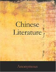 Cover of: Chinese Literature: Comprising The Analects of Confucius, The Sayings of Mencius, The Shi-King, The Travels of Fa-Hien, and The Sorrows of Han
