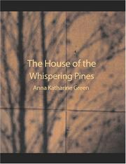 The House of the Whispering Pines (Large Print Edition)