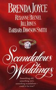 Cover of: Scandalous Weddings: Somthing Old, Something New, Something Scandalous-Could It Be True? (Scandalous Weddings)
