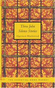 Cover of: Three John Silence Stories