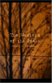 The Masters of the Peaks by Joseph A. Altsheler