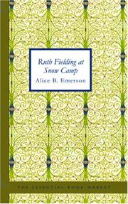 Ruth Fielding at Snow Camp by pseud. Alice B. Emerson