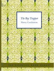 Cover of: The Boy Trapper (Large Print Edition) | Harry Castlemon